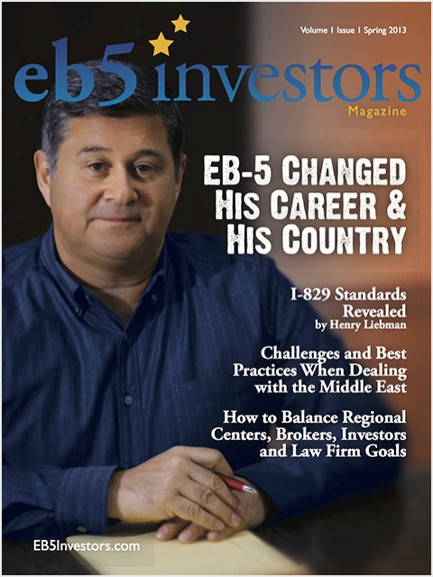EB5 Investors Magazine Spring 2013 Issue